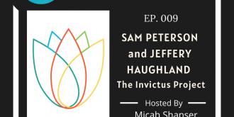 009 – Sam Peterson and Jeffrey Haughland – Invictus